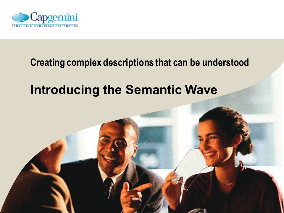Creating complex descriptions that can be understood Introducing the Semantic Wave