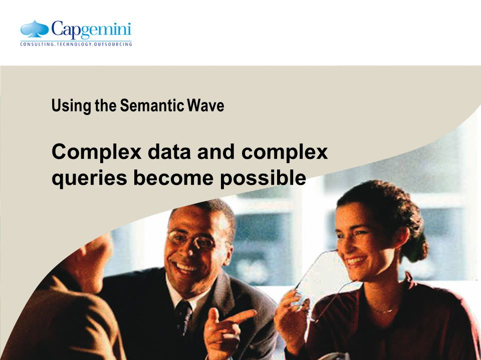 Using the Semantic Wave Complex data and complex queries become possible