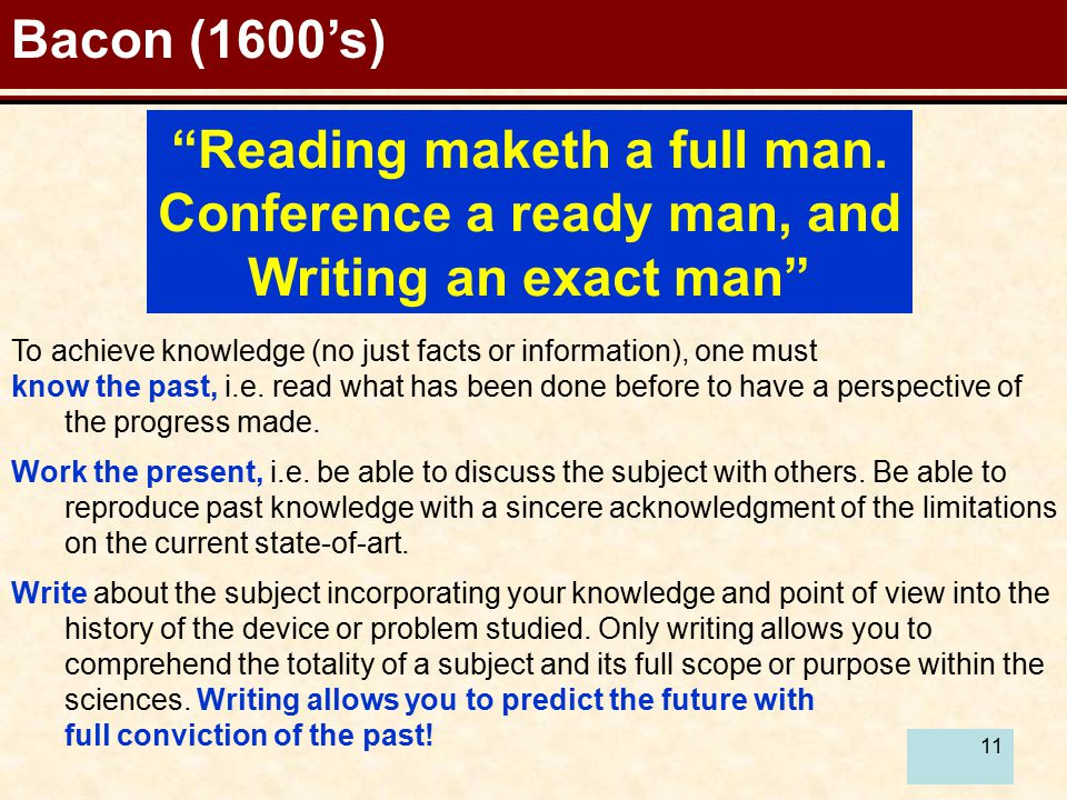 11 Reading maketh a full man.