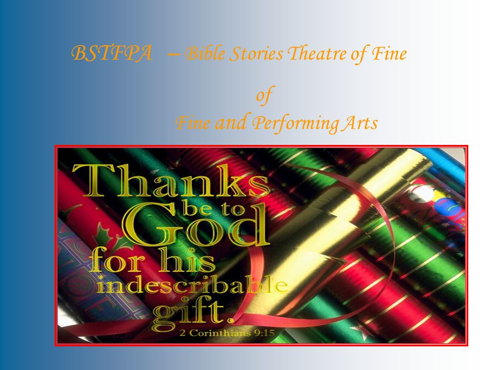 BSTFPA – Bible Stories Theatre of Fine of Fine and Performing Arts