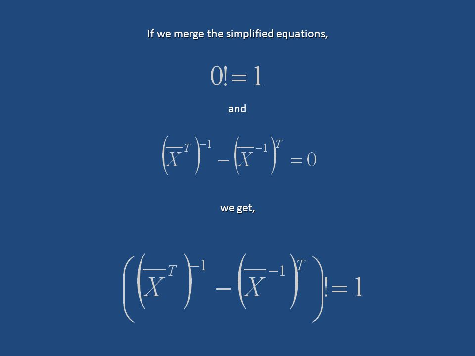 If we merge the simplified equations, and we get,