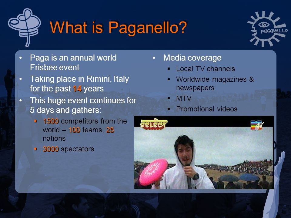 What is Paganello.