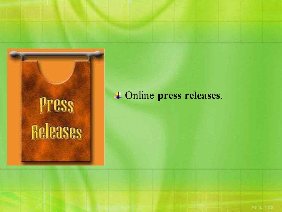 Online press releases.