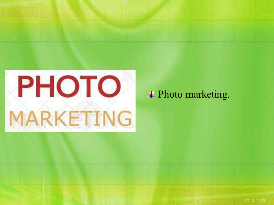 Photo marketing.
