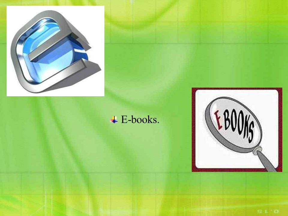 E-books.