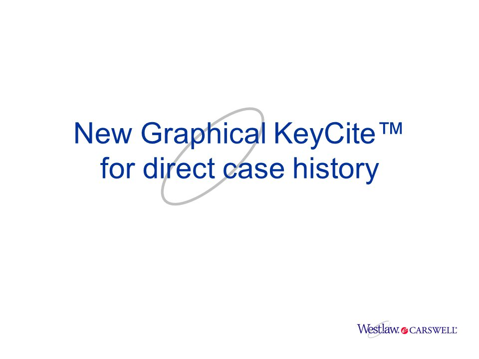 Click New Graphical KeyCite™ for direct case history