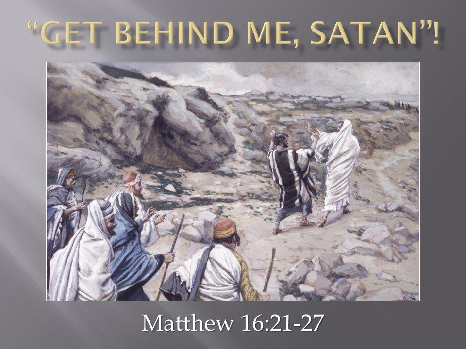 Matthew 16:21-27