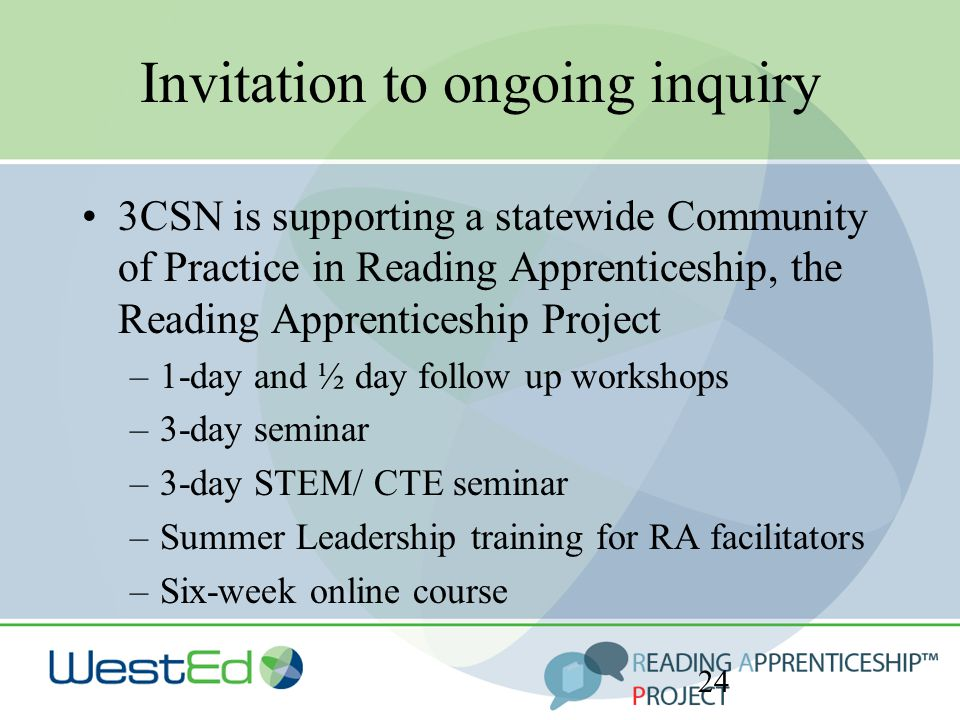 Invitation to ongoing inquiry 3CSN is supporting a statewide Community of Practice in Reading Apprenticeship, the Reading Apprenticeship Project –1-da
