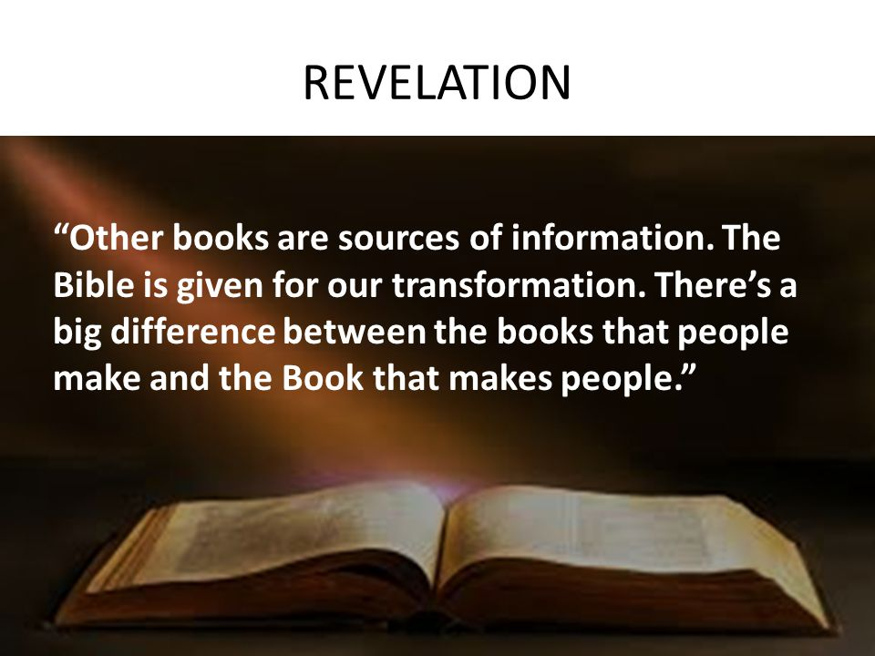 REVELATION Other books are sources of information.