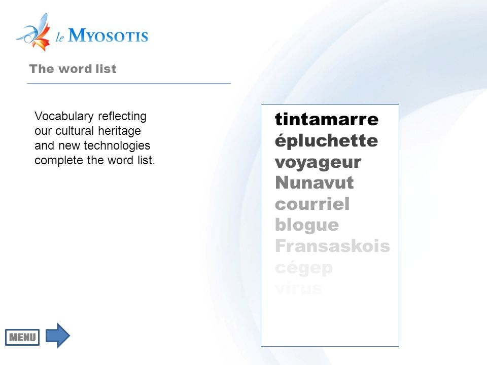 tintamarre épluchette voyageur Nunavut courriel blogue Fransaskois cégep virus Vocabulary reflecting our cultural heritage and new technologies complete the word list.