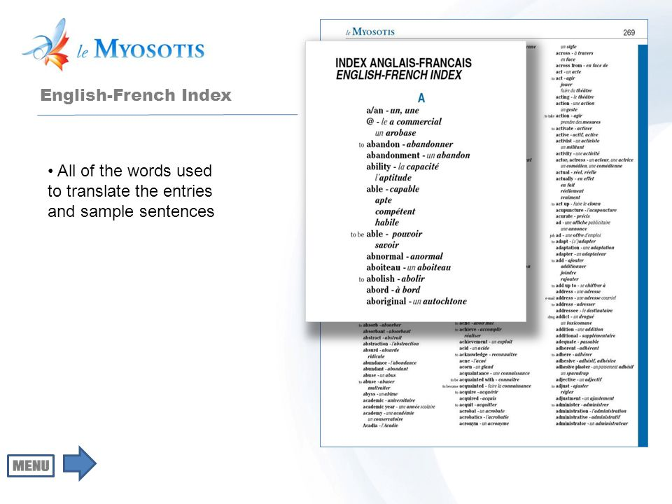 English-French Index All of the words used to translate the entries and sample sentences