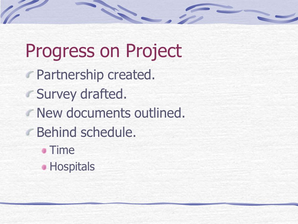 Progress on Project Partnership created. Survey drafted.