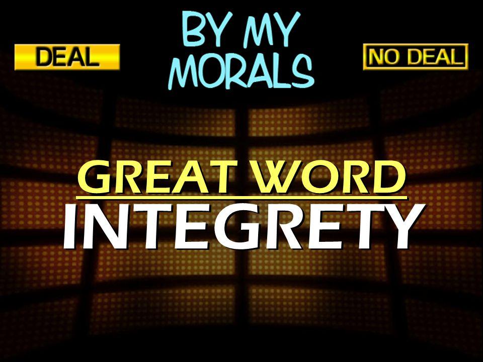 GREAT WORD INTEGRETY