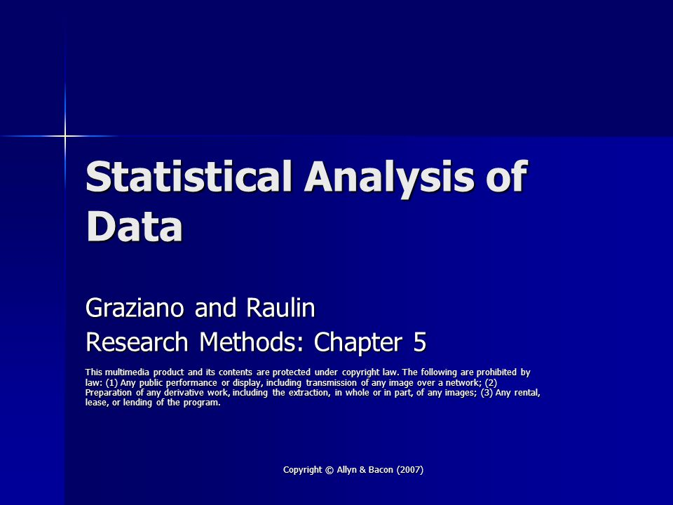 Copyright © Allyn & Bacon (2007) The Null Hypothesis States that there is NO difference between the population means States that there is NO difference between the population means Compare sample means to test the null hypothesis Compare sample means to test the null hypothesis Population parameters & sample statistics Population parameters & sample statistics –Population parameter: descriptive statistic computed from everyone in the population –Sample statistics: a descriptive statistic computed from everyone in your sample