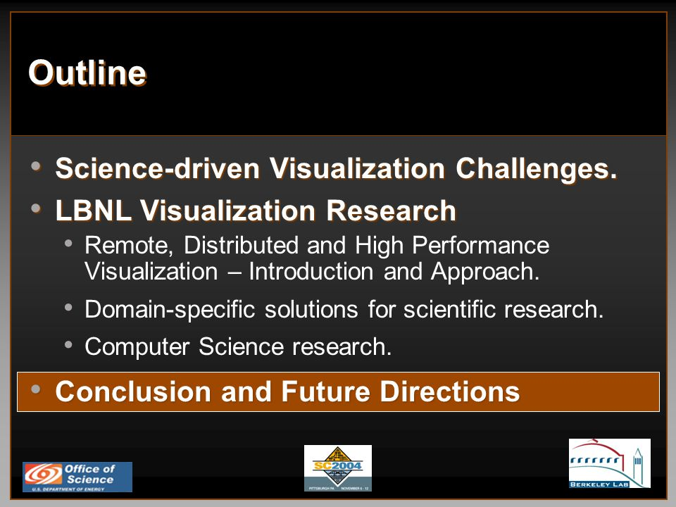 Outline Science-driven Visualization Challenges. Science-driven Visualization Challenges.