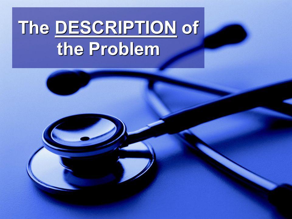 The DESCRIPTION of the Problem
