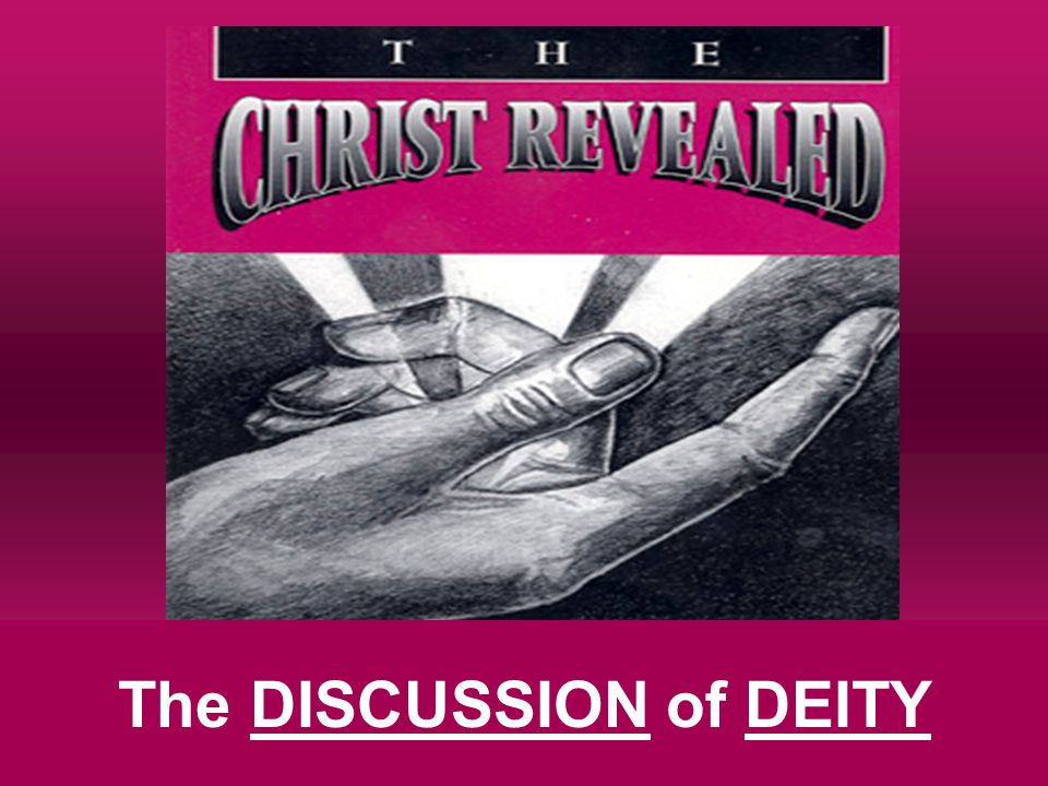 The DISCUSSION of DEITY