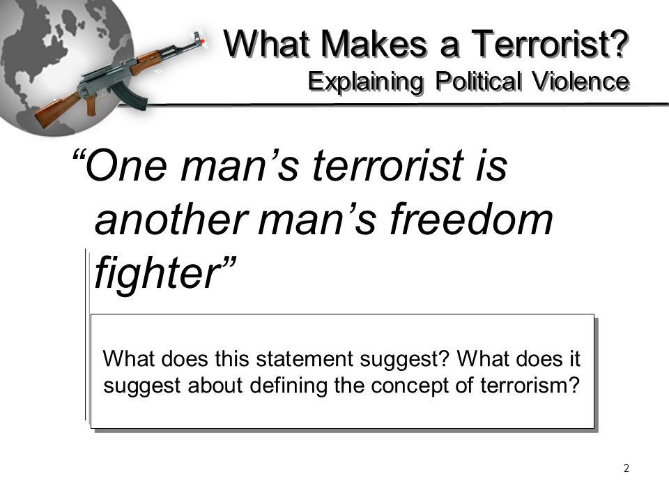 23 What Makes a Terrorist.