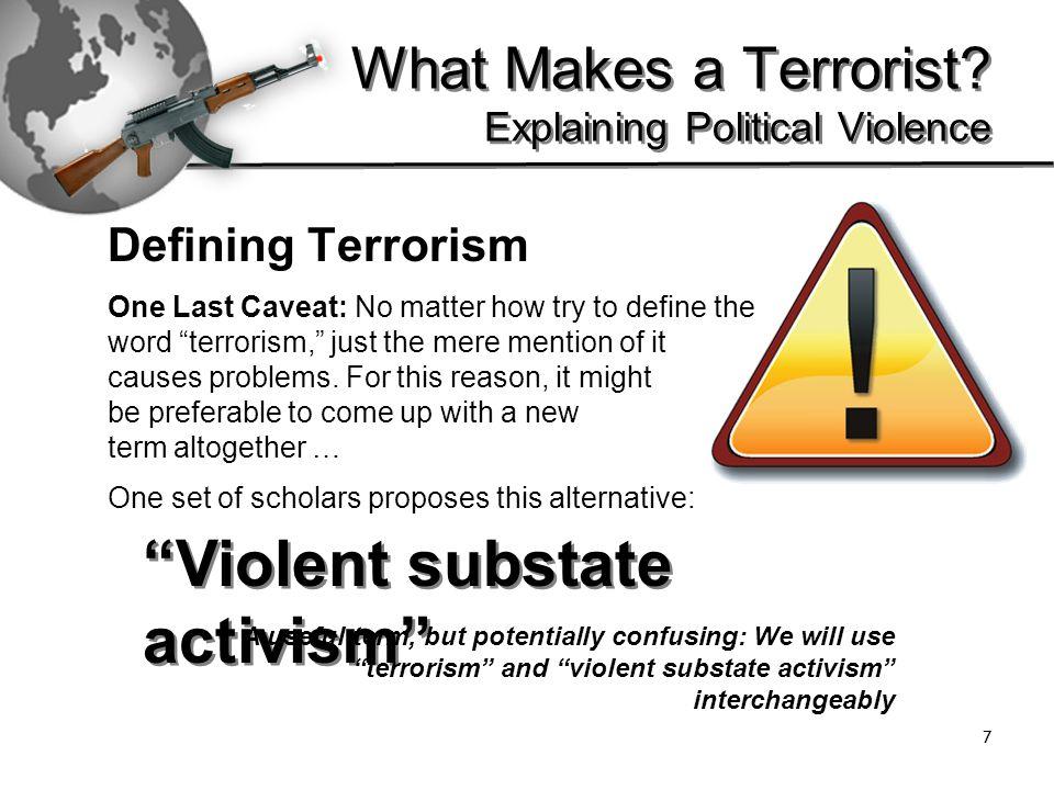 28 What Makes a Terrorist.