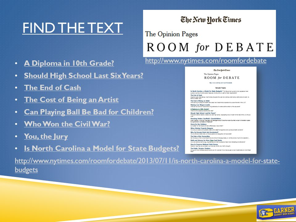 FIND THE TEXT http://www.nytimes.com/roomfordebate A Diploma in 10th Grade.