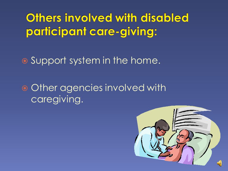  Higher level of care  Daily needs that are not being met  Assistive devices requiring additional training  Assessment needs that go beyond in- home services