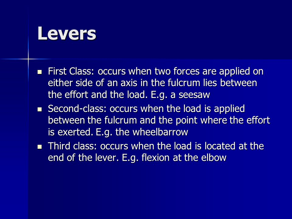 Levers First Class: occurs when two forces are applied on either side of an axis in the fulcrum lies between the effort and the load. E.g. a seesaw Fi