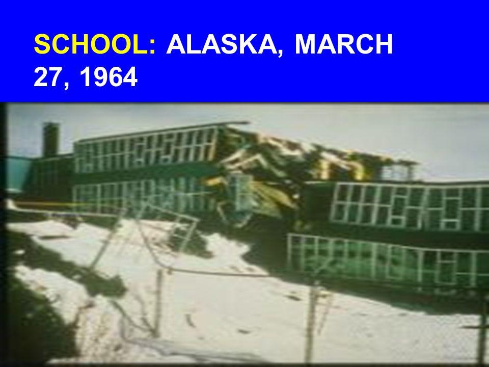 SCHOOL: ALASKA, MARCH 27, 1964