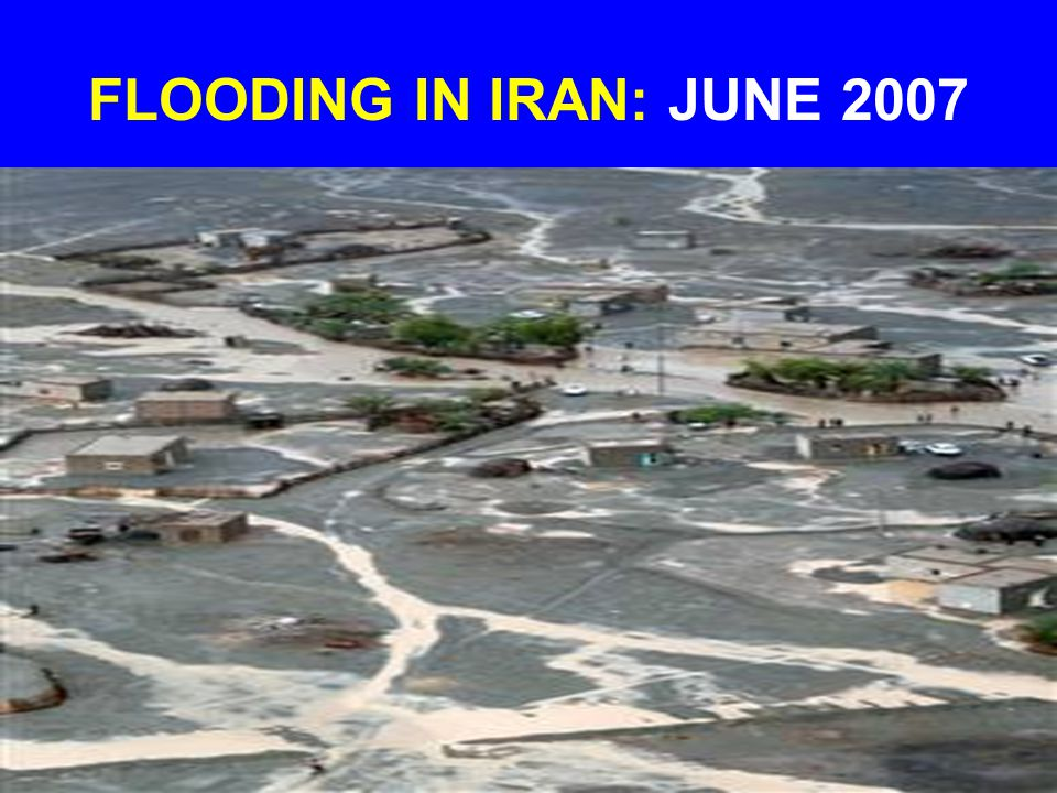 FLOODING IN IRAN: JUNE 2007