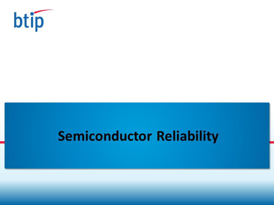 Semiconductor Reliability