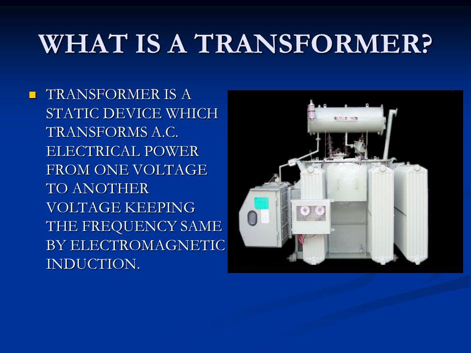 TYPES OF TRANSFORMER BY APPLICATION 1.DISTRIBUTION TRANSFORMER 1.