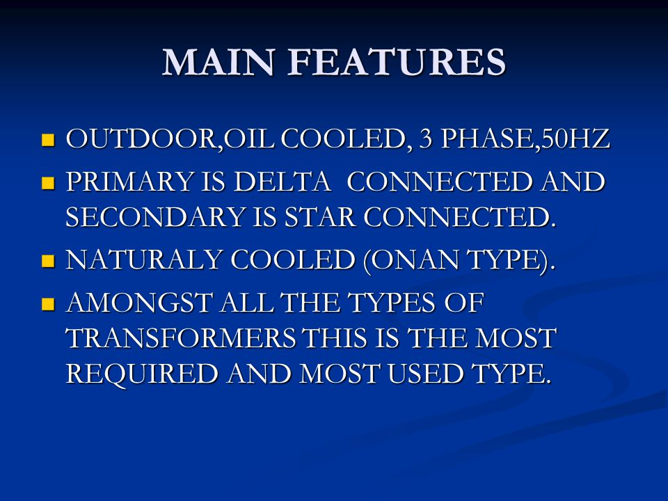 PARTS OF TRANSFORMER MAIN TANK RADIATORS CONSERVATOR EXPLOSION VENT LIFTING LUGS AIR RELEASE PLUG OIL LEVEL INDICATOR TAP CHANGER WHEELS HV/LV BUSHINGS FILTER VALVES OIL FILLING PLUG DRAIN PLUG CABLE BOX