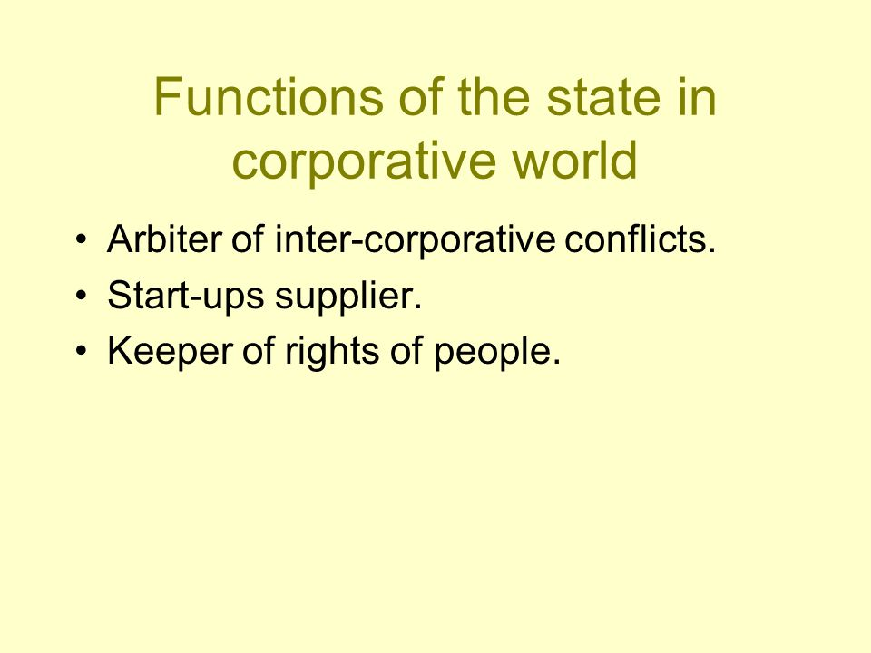 Tasks of the state 1.to keep population 2.to keep economics 3.to limit independence of businessv
