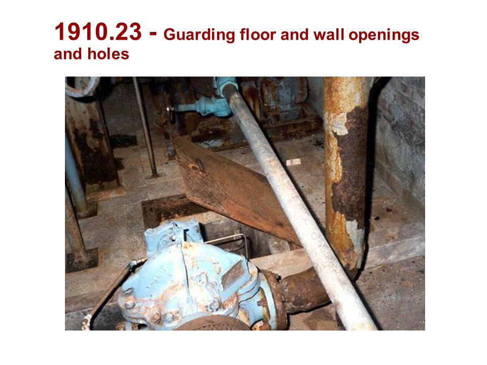 1910.23 - Guarding floor and wall openings and holes