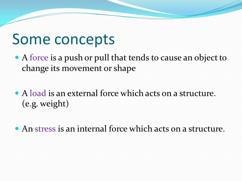 DEFINITION OF STRUCTURE A structure is an arrangement of elements that resists loads.