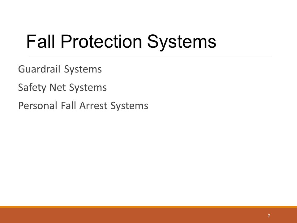 Guardrail Systems Safety Net Systems Personal Fall Arrest Systems 7 Fall Protection Systems