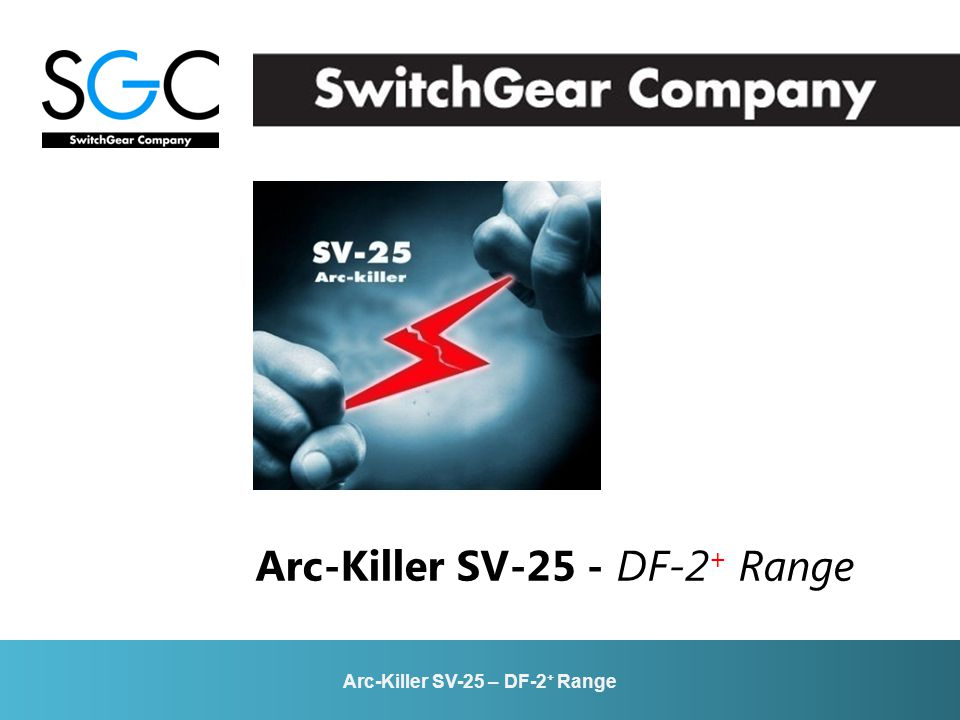 Arc-Killer SV-25 – DF-2 + Range Arc-Killer SV-25 - DF-2 + Range
