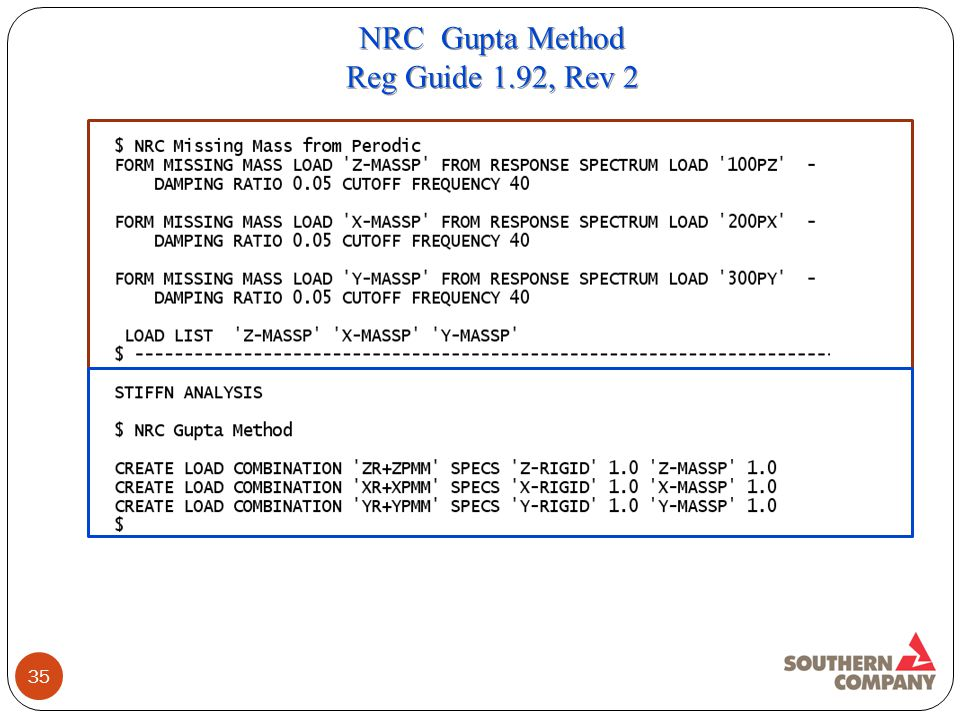 35 NRC Gupta Method Reg Guide 1.92, Rev 2 NRC Gupta Method Reg Guide 1.92, Rev 2