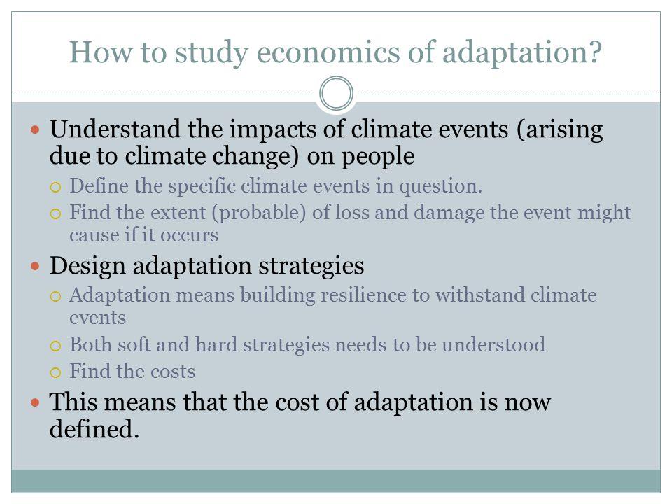 How to study economics of adaptation.