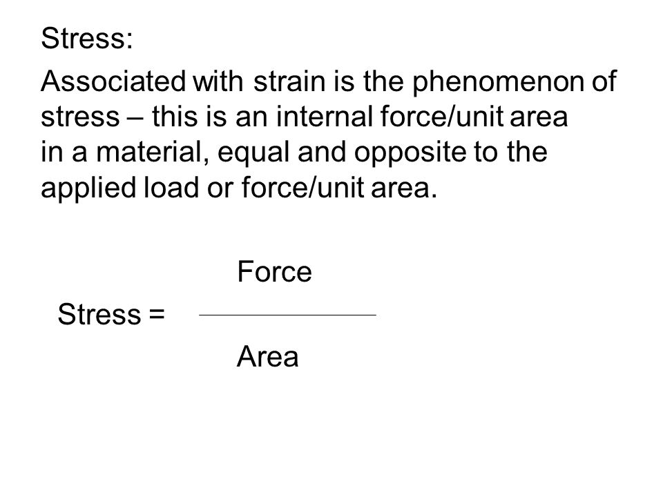 4) Ultimate strength (U.S.): If higher and higher forces are applied to a material, a stress will be reached at wich the material will fracture.