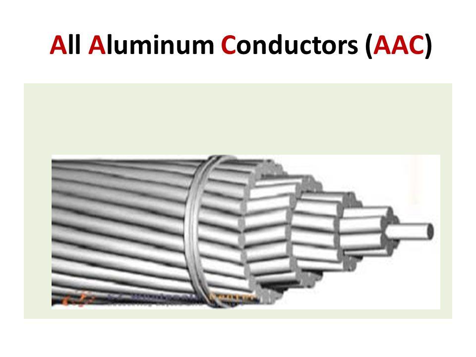 All Aluminum Conductors (AAC)