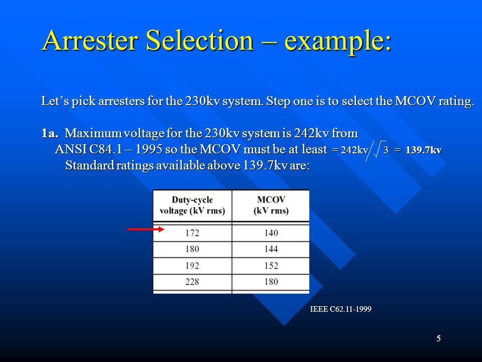 16 Protective Margins Example: 230-34.5kv transformer high side: PR 1 = CWW/FOW=(825x1.1)/(559) = 1.62 PM 1 = (PR 1 -1) x 100%=(1.62-1)x100%= 62% PR 2 = BIL/LPL= 825/(525) =1.57 PM 2 = (PR 2 -1) x 100% =(1.57-1)x100%= 57% PR 3 = BSL/SPL=(825x.83)/(451)= 1.52 PM 3 = (PR 3 -1) x 100%=(1.52-1)= 52% PR 1 = CWW/FOW PR 1 = CWW/FOW PR 2 = BIL/LPL PR 2 = BIL/LPL PR 3 = BSL/SPL PR 3 = BSL/SPL PM 1 = (PR 1 -1) x 100% > 20% PM 2 = (PR 2 -1) x 100% > 20% PM 3 = (PR 3 -1) x 100% > 15%