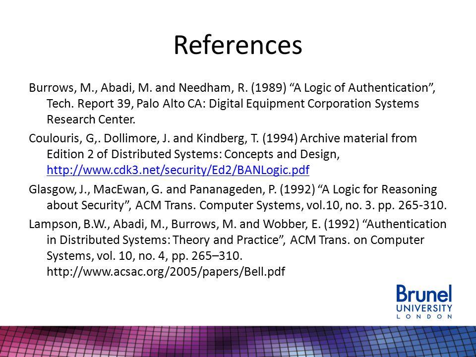 References Burrows, M., Abadi, M. and Needham, R.