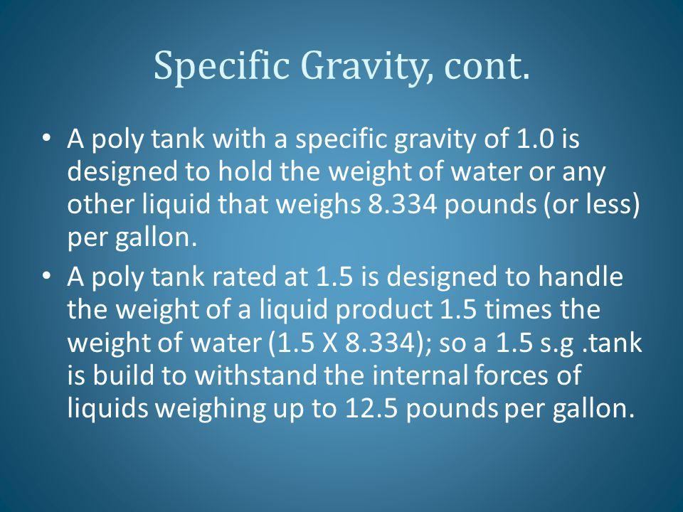 Specific Gravity, cont.