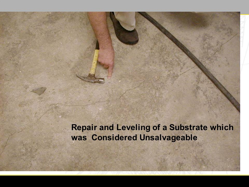 Repair and Leveling of a Substrate which was Considered Unsalvageable