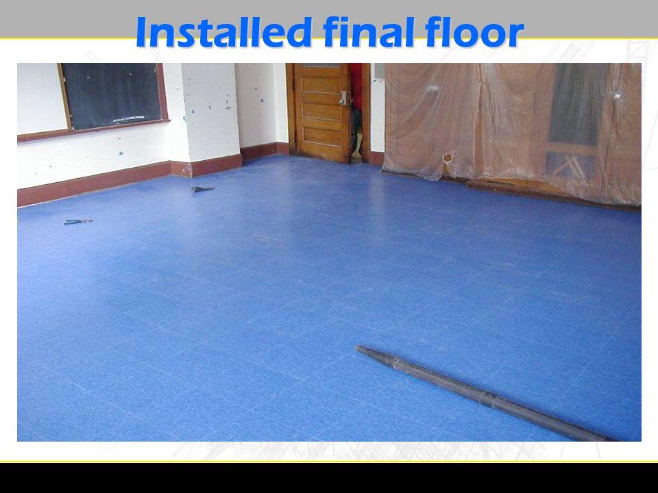 Installed final floor