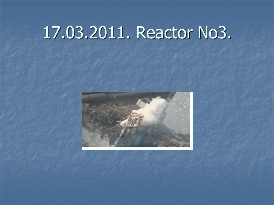 17.03.2011. Reactor No3.