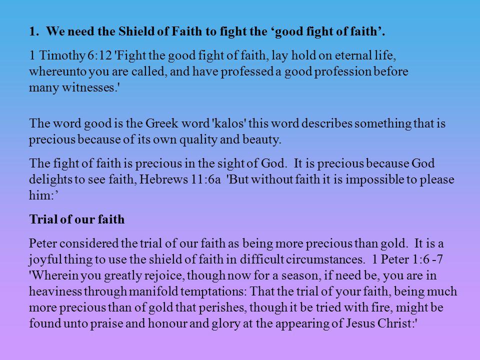 Faith in God and faith in His promises.