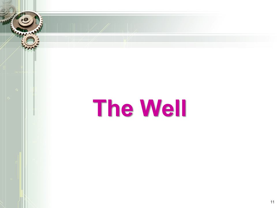 The Well 11
