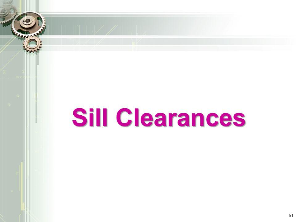 Sill Clearances 51