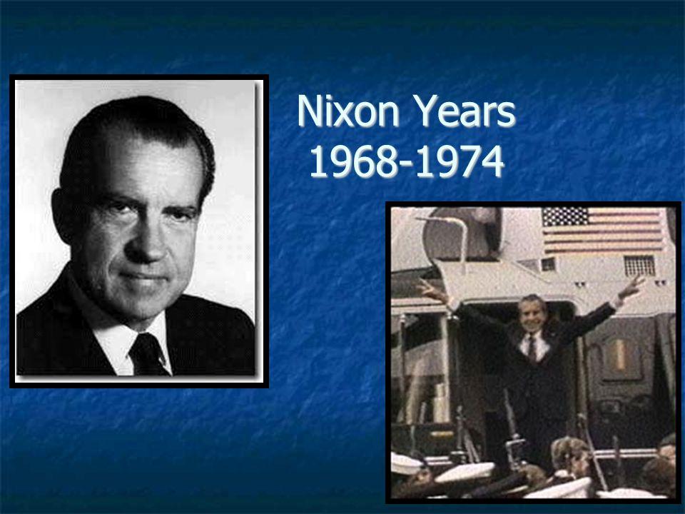Nixon Years 1968-1974